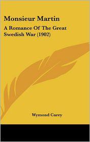 Monsieur Martin - Wymond Carey