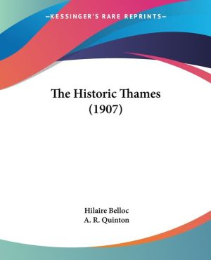 The Historic Thames (1907)