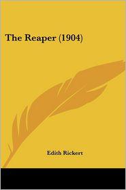 The Reaper (1904) - Edith Rickert