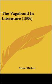 The Vagabond in Literature (1906)