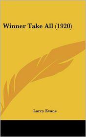 Winner Take All (1920) - Larry Evans