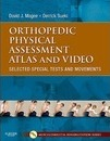 Orthopedic Physical Assessment Atlas and Video - David J. Magee