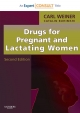 Drugs for Pregnant and Lactating Women - Carl P. Weiner;  Catalin Buhimschi