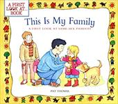 This Is My Family: A First Look at Same-Sex Parents - Thomas, Pat / Harker, Lesley