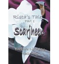 Rista's Tale Part 1 - Barbara Lindsley Galloway