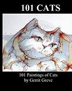 101 Cats: 101 Paintings Of Cats By Gerrit Greve