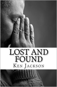 Lost and Found: One Man's Journey from Sinner to Saint