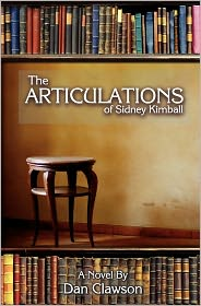 The Articulations of Sidney Kimball - Dan Clawson