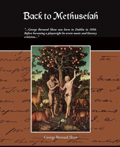 Back to Methuselah - Shaw, George Bernard