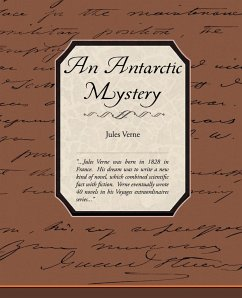 An Antarctic Mystery - Verne, Jules