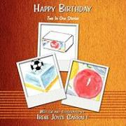 Happy Birthday: Two in One Stories