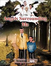 Angels Surrounding Me - Shelton, Dierdre A.