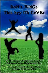 Don'T Judge This Byy Its Cover - M.Ed. Danielle K. Peck