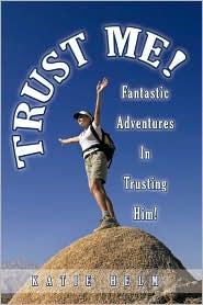 Trust Me! - Katie Helm