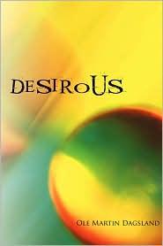 Desirous: Desirous