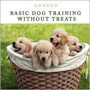 Basic Dog Training Without Treats - Darren