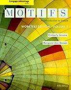 Motifs Worktext Advantage, Volume 2: An Introduction to French