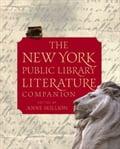 The New York Public Library Literature Companion - Anne Skillion, Staff of The New York Public Library