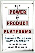 The Power of Product Platforms - Marc H. Meyer