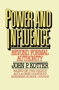 Power and Influence - John P. Kotter