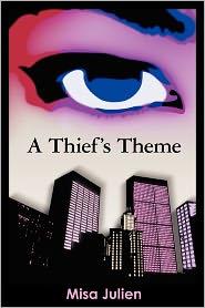 A Thief's Theme - Misa Julien