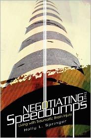 Negotiating The Speedbumps - Holly Springer