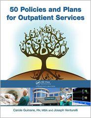 50 Policies and Plans for Outpatient Services - Carole Guinane, Joseph Venturelli