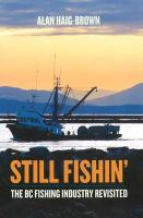 Still Fishin': The BC Fishing Industry Revisited