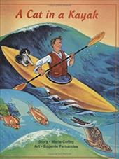 A Cat in a Kayak - Coffey, Maria / Fernandes, Eugenie