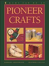 Pioneer Crafts - Greenwood, Barbara / Collins, Heather