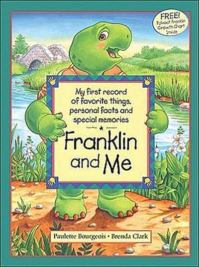 Franklin and Me - Paulette Bourgeois