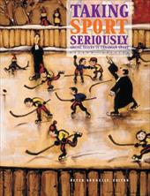 Taking Sport Seriously: Social Issues in Canadian Sport - Donnelly, P. / Donnelly, Peter S.