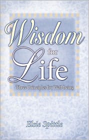 Wisdom for Life: The Principles for Well-Being