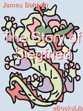 The Story of Siegfried - Baldwin, James