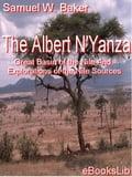 The Albert N'Yanza - Baker, Samuel W.