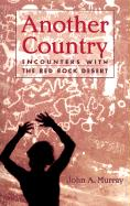 Another Country: Encounters with the Red Rock Deserts