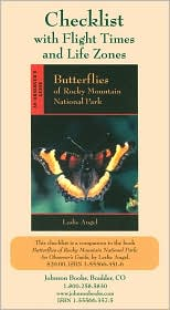Butterflies of Rocky Mountain National Park Checklist: An Observer's Guide: With Flight Times and Life Zones