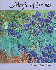Magic of Irises - Barbara Perry Lawton