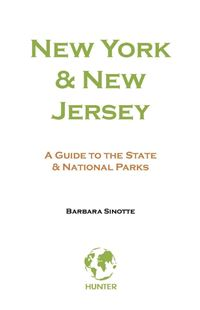 New York & New Jersey: A Guide to the State & National Parks - Barbara Sinotte