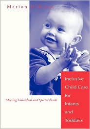Inclusive Child Care For Infants And Toddlers - Marion O'Brien