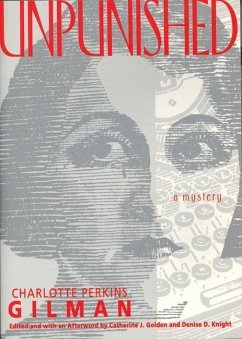 Unpunished: A Mystery - Gilman, Charlotte Perkins Perkins Gilman, Charlotte