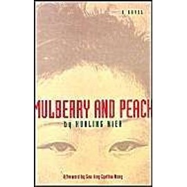 Mulberry and Peach: Two Women of China - Hua-Ling Nieh