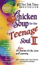 Chicken Soup for the Teenage Soul: II (Chicken Soup for the Soul (Paperback Health Communications)) - Jack Canfield, Mark Victor Hansen, Kimberly Kirberger