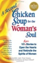 A Second Chicken Soup for the Woman's Soul (Chicken Soup for the Soul (Paperback Health Communications)) - Jack Canfield