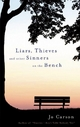 Liars, Thieves and Other Sinners on the Bench - Jo Carson
