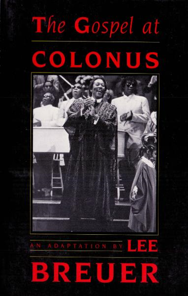 The Gospel at Colonus - Theatre Communications Group
