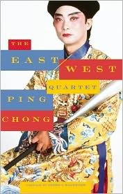 The East/West Quartet - Ping Chong, Contribution by Jessica Hagedorn