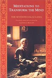 Meditations to Transform the Mind - Dalai Lama / The Seventh Dalai Lama / Lama, The Seventh