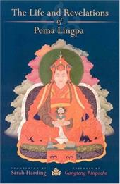 The Life and Revelations of Pema Lingpa - Padma-Glin-Pa / Harding, Sarah
