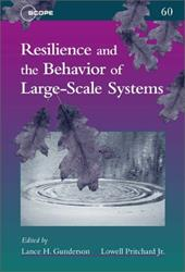Resilience and the Behavior of Large-Scale Systems - Gunderson, Lance H. / Pritchard, Lowell, Jr.